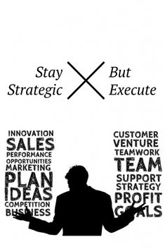 Learn how to stay strategic but execute in your business