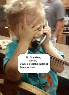 Oh Grandma ...Computer humor about the internet