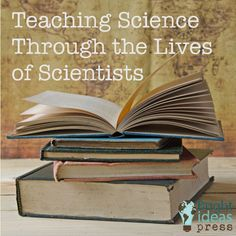 Teaching Science Through the Lives of Scientists