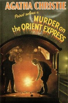 Murder on the Orient Express Agatha Christie Work of detective fiction featuring the Belgian detective Hercule Poirot. Best Mystery Novels, Best Mysteries, Murder Mysteries, Mystery Stories, Mystery Books, Agatha Christie's Poirot, Hercule Poirot, Orient Express, Detective