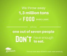 don't through food away www.sonati.org #foodwaste
