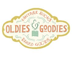 Oldies & Goodies - Mary Kate McDevitt • Hand Lettering and Illustration