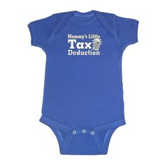 Mommy's Little Tax Deduction  Baby Infant Short by ConaMercantile, $16.99