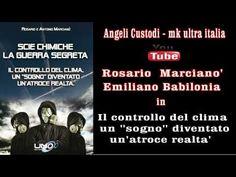 Rosario Marcianò - Emiliano Babilonia in scie chimiche la guerra segreta