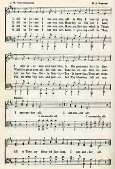 "Image: Sheet Music with Words of the Hymn, ""I Surrender All"". Gospel Song Lyrics, Christian Song Lyrics, Gospel Music, Christian Music, Music Lyrics, Hymns Of Praise, Praise Songs, Worship Songs, Church Songs"
