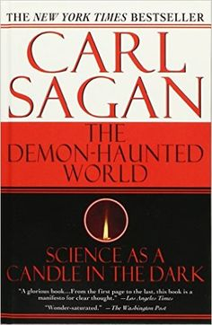 The Demon-haunted World: Science As a Candle in the Dark: Carl Sagan: 9781439505281: Amazon.com: Books