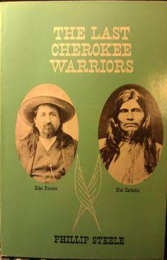 Zeke Proctor  & Ned Christie- The Last Cherokee Warriors