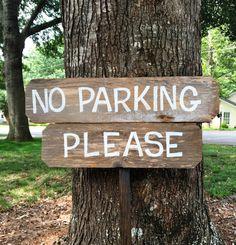 No Parking Please Wooden Parking Sign Wedding Parking Sign