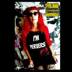 """NUEVO MODELO DE T-SHIRT I'm PERVERSE #stampunk  #perverse #modapunk #red"""