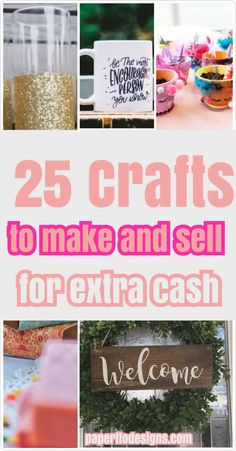Learn about 25 crafts you can make and sell with a Cricut or Silhouette cutting machine plus a few others that you can make even if you don't have a cutting machine.  video to sell 25 Crafts to make and sell for extra cash Diy Gifts To Sell, Easy Crafts To Sell, Money Making Crafts, Crafts For Teens To Make, Diy Projects To Sell, Sell Diy, Craft Fair Ideas To Sell, Kids Diy, Crafts For Sale