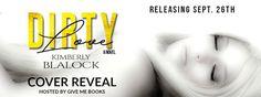Ebook Indulgence : Dirty Love - Kimberly Blalock - Cover Reveal