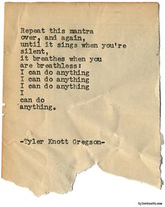 Typewriter Series #1905 by Tyler Knott Gregson Check out my Chasers of the Light Shop! chasersofthelight.com/shop