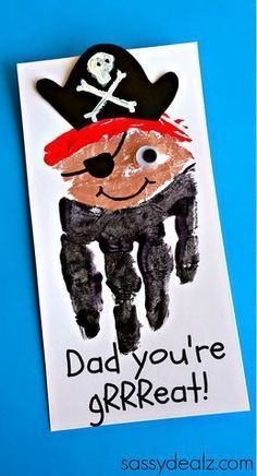 """Creative Father's Day Cards for Kids to Make - Handprint pirate craft """"Dad you're gRRReat!"""" perfect fathers day gift, diy gifts for grandma, fathers day office gifts Daycare Crafts, Baby Crafts, Toddler Crafts, Preschool Crafts, Crafts For Kids, Craft Kids, Pirate Crafts, Manualidades Halloween, Pirate Day"""
