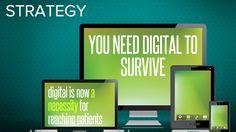 Healthcare Marketing 2014: 10 Reasons to Demand Digital