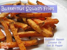 Find unique Paleo diet recipes like Paleo Butternut Squash Fries and other foods on the Paleo diet food list and more only at Original Eating!