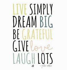 ...give love, laugh lots