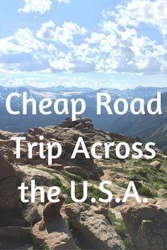 How to road trip across the U.S.A. on a budget! #USA #Roadtrip #Budget