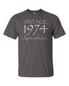 40th Birthday Gift for Men or Women - Vintage 1974 Aged to Perfection T-shirt Mom Dad Brother Sister Friend 1970s Custom Shirt S-2XL on Etsy, $16.77 CAD