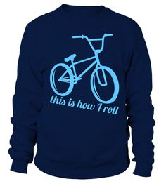 # bicycle bicycling cycling Cycle cyclist bike biking biker ride T Shirt .  This Is How I Roll T-ShirtHOW TO ORDER:1. Select the style and color you want: 2. Click Reserve it now3. Select size and quantity4. Enter shipping and billing information5. Done! Simple as that!TIPS: Buy 2 or more to save shipping cost!This is printable if you purchase only one piece. so dont worry, you will get yours.Guaranteed safe and secure checkout via:Paypal   VISA   MASTERCARD