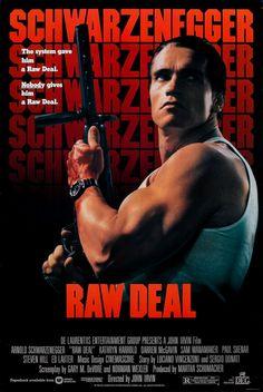 Schwarzenegger Raw Deal Action Movie Poster Iron On Tee T-Shirt Transfer Action Movie Poster, 80s Movie Posters, 80s Movies, Action Movies, Great Movies, Film Movie, Darren Mcgavin, Tattoo Mond, I Love Cinema