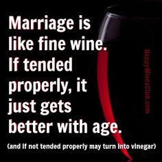 Marriage is Like Fine Wine
