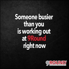 Happy Monday! Too busy to get your 9 rounds in today? We've heard that excuse before! Well guess what? Someone busier than you is working out at 9Round today! Why? Because they made their health and fitness a PRIORITY! Well, YOU CAN TOO!!! So today ... NO EXCUSES! Get your gloves on and head to 9Round for a FULL-BODY, kick-butt workout! You'll be GLAD you did!! #NoExcuses #FullBodyWorkout #TotalBodyTransformation #9RoundNorthville