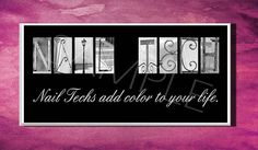 NAIL+TECH++Inspirational+Plaque+black+&+white+by+DPPhotography,+$10.00