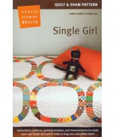 purl soho | products | item | single girl quilt and sham pattern (denyse schmidt quilts)