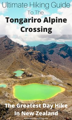 Ultimate Hiking Guide To The Tongariro Alpine Crossing. The Greatest Day Hike In New Zealand. New Zealand Destinations, New Zealand Itinerary, New Zealand Travel, Travel Advice, Travel Guides, Travel Tips, Travel Couple, Family Travel, Hiking Guide