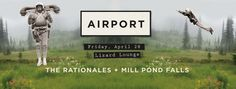 April 28! Join the Rationales, Airport and Mill Pond Falls at the lizard lounge