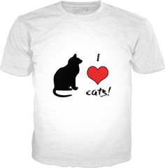 I Love Cats! Visit ShirtStoreUSA.com for this and TONS of others!