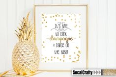 It's time to drink champagne and dance on the table by socalcrafty