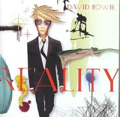 'Reality' was the 2003 23rd studio album co-produced by Tony Visconti & Bowie, recorded at Looking Glass Studios in NYC. The album has 9 original Bowie songs plus 2 interesting covers, Jonathan Richma