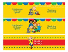 Caillou Cupcake Toppers, water bottle labels and invitations - all free printables!