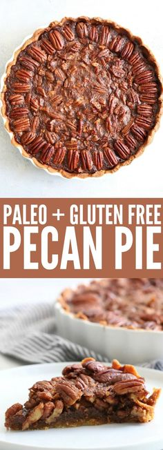 Add this Gluten Free + Paleo Pecan Pie to your Thanksgiving table!! Pecan is my absolute favorite pie! So sweet and decadent with deliciously toasty pecans! thetoastedpinenut.com #glutenfree #paleo #pie #pecanpie #thanksgiving