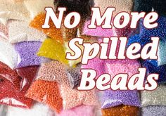 No More Spilled Beads! All Beaders Need To Order This Now!