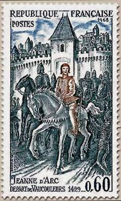 Jeanne d'Arc depart de Vaucouleurs Joan of Arc stayed in Vaucouleurs for several months during 1428 and 1429 French Postage Stamp . Joan D Arc, Saint Joan Of Arc, St Joan, Timbre Collection, Jeanne D'arc, Rare Stamps, Going Postal, First Day Covers, Prayer Warrior