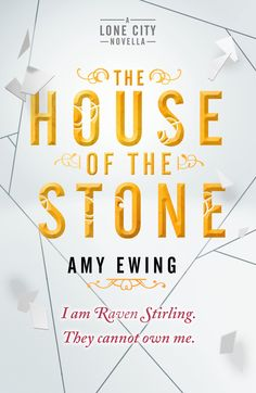 The House of the Stone: A Lone City Novella • July 7, 2015 • Walker https://www.goodreads.com/book/show/25572373-a-lone-city-novella