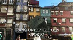 Transporte público en Oporto