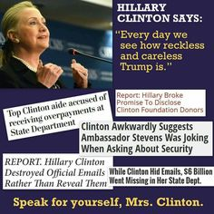 Speak for yourself, Mrs. Clinton.