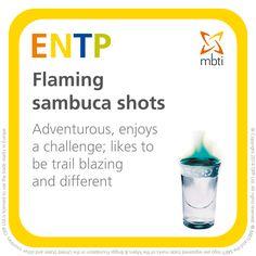 ENTP - Flaming sambuca shots - MBTI tipples Type table