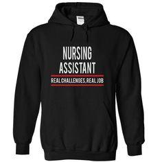 NURSING ASSISTANT - real job T-Shirt Hoodie Sweatshirts aai