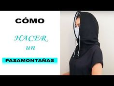 How To Make a Balaclava Easy Face Masks, Diy Face Mask, Easy Sewing Projects, Sewing Hacks, Hooded Scarf, Balaclava, Sew On Patches, Diy Mask, Fashion Face Mask