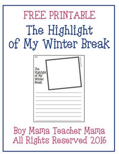 Boy Mama Teacher Mama | Use this FREE printable to have your students reflect on and share the highlight of their winter break.