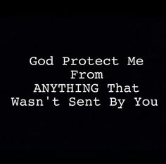 God Protect Me Prayer