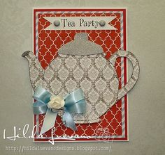 Hilda Designs: TARJETA TEA PARTY