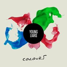 Young Liars - Colours (Teen Daze Remix)