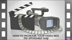 Video Marketing SEO The Affordable Way