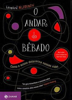 O Andar do Bêbado [Edição de bolso] por Leonard Mlodinow https://www.amazon.com.br/dp/8537807672/ref=cm_sw_r_pi_dp_01z6wbDYHC7CA