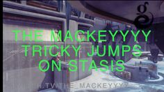 The Mackeyyyy - Trick Jumps on Stasis - Halo 5 Guardians